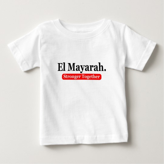 el mayarah_stronger_together_baby_t_shirt.jpg