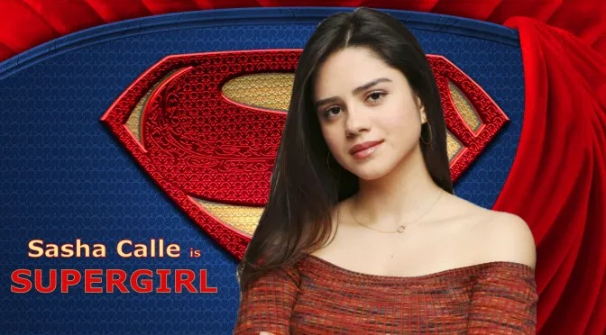 Sasha Calle is Supergirl.jpg