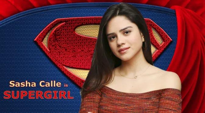 Sasha Calle is Supergirl.jpg