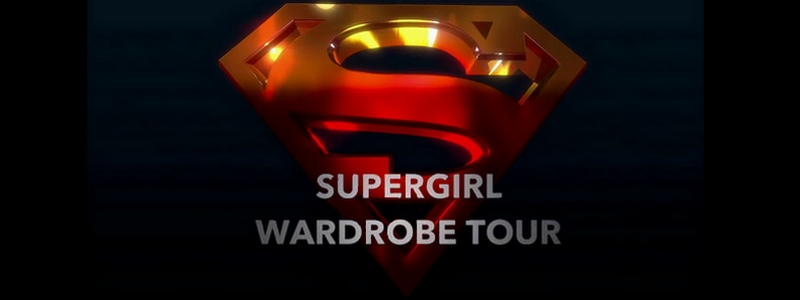 Supergirl Wardrobe Tour